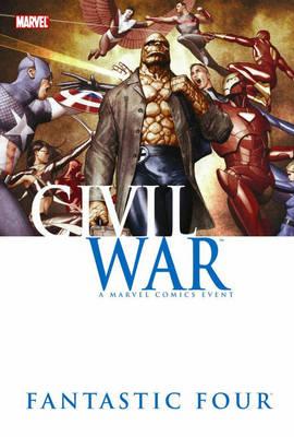 Civil War: Fantastic Four by Reginald Hudlin, Mike McKone