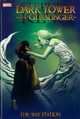 Dark Tower: The Gunslinger - The Way Station by Peter David, Robin Furth, Stephen King