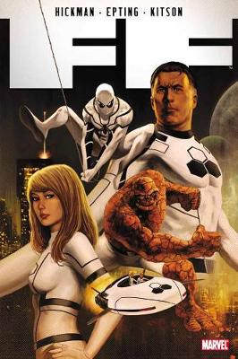 Ff By Jonathan Hickman Vol. 1 by Barry Kitson, Jonathan Hickman, Steve Epting