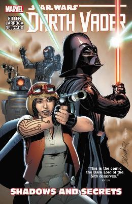 Star Wars: Darth Vader Vol. 2: Shadows And Secrets by Salvador Larroca, Kieron Gillen