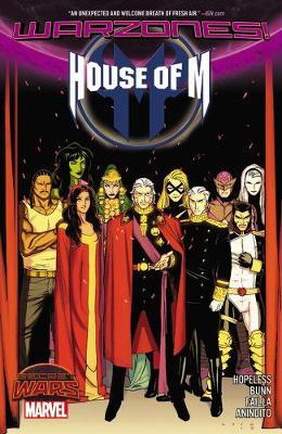 House Of M: Warzones! by Dennis Hopeless