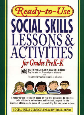 Ready-To-Use Social Skills Lessons And Activities For Grades PreK-K (1995 Edition, Layflat Version) by Ruth Weltmann Begun