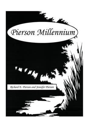 Pierson Millennium by Richard E Pierson, Jennifer (CSIRO Ecosystem Sciences, Black Mountain Laboratories, Acton, Australia) Pierson