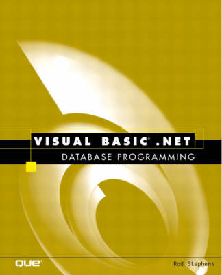 Visual Basic.NET Database Programming by Rod Stephens