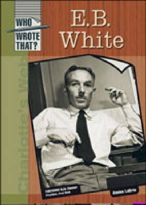 E. B. White by Aimee Labrie