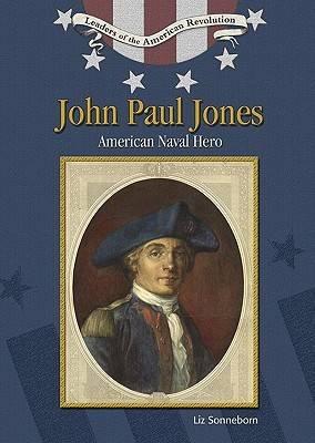 John Paul Jones by Liz Sonneborn