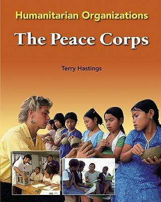 The Peace Corps by Terry Hastings