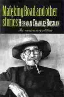 Mafeking Road and Other Short Stories by Herman Charles Bosman