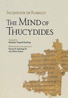 The Mind of Thucydides by Jacqueline de Romilly, Jeffrey S. Rusten