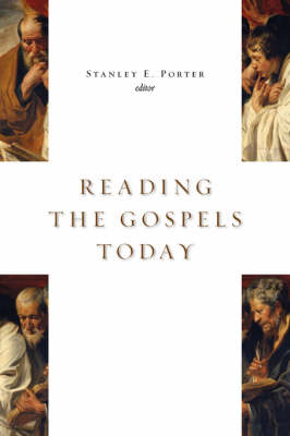 Reading the Gospels Today by S Porter