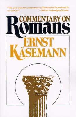 Commentary on Romans by Ernst Kasemann