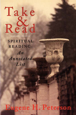 Talk and Read Spiritual Reading - Annotated List by Eugene H. Peterson