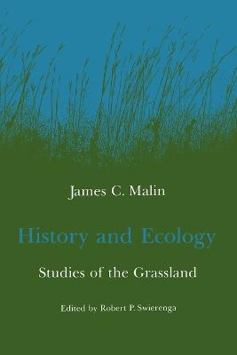 History and Ecology Studies of the Grassland by James C. Malin