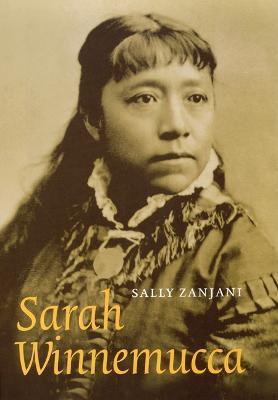 Sarah Winnemucca by Sally Zanjani