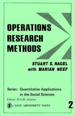 Operations Research Methods As Applied to Political Science and the Legal Process by Stuart S. Nagel, Marian Neef