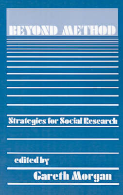 Beyond Method Strategies for Social Research by Gareth Morgan