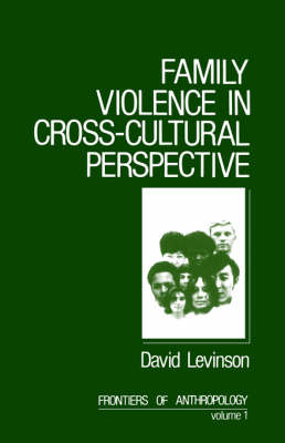 Family Violence in Cross-Cultural Perspective by David Levinson