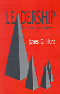 Leadership A New Synthesis by James Hunt