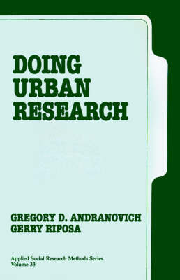Doing Urban Research by Gregory D. Andranovich, Gerry T. Riposa