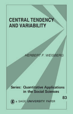 Central Tendency and Variability by Herbert F. Weisberg