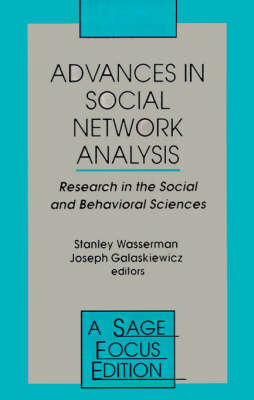 Advances in Social Network Analysis Research in the Social and Behavioral Sciences by Stanley Wasserman