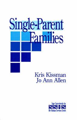 Single Parent Families by Kris Kissman, Jo Ann Allen