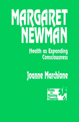 Margaret Newman Health as Expanding Consciousness by Joanne Marchione