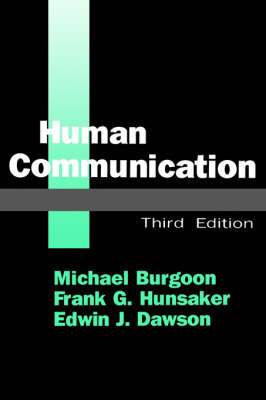 Human Communication by Michael Burgoon, Frank G. Hunsaker, Edwin J. Dawson