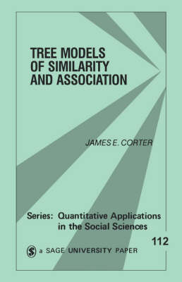 Tree Models of Similarity and Association by James E. Corter