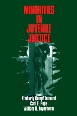 Minorities in Juvenile Justice by Kimberley Kempf Leonard