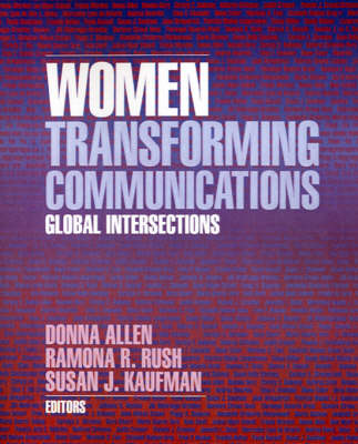Women Transforming Communications Global Intersections by Donna Allen