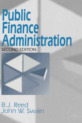 Public Finance Administration by B. J. Reed, John W. Swain