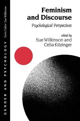 Feminism and Discourse Psychological Perspectives by Sue Wilkinson