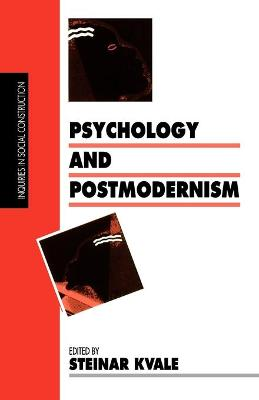 Psychology and Postmodernism by Steinar Kvale