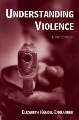 Understanding Violence by Elizabeth Kandel Englander