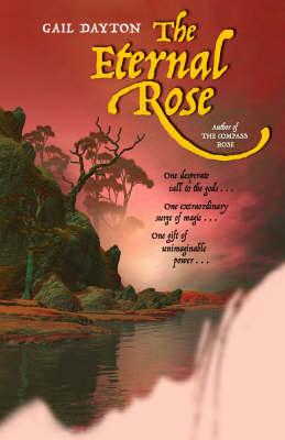The Eternal Rose by Gail Dayton