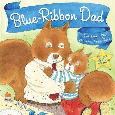 Blue Ribbon Dad by Beth Raisner Glass