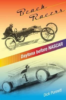 Beach Racers Daytona Before NASCAR by