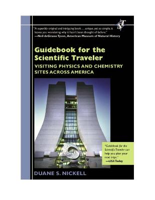 Guidebook for the Scientific Traveler Visiting Physics and Chemistry Sites Across America by