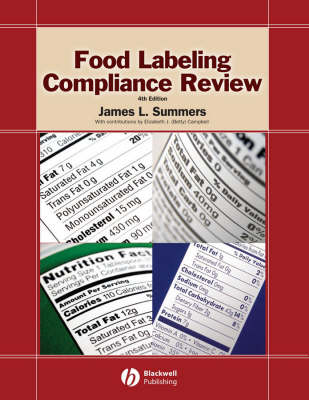 Food Labeling Compliance Review by James L. Summers, Elizabeth J. (Betty) Campbell