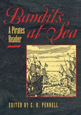 Bandits at Sea A Pirates Reader by C. R. Pennell