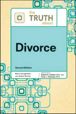 The Truth About Divorce by Facts on File