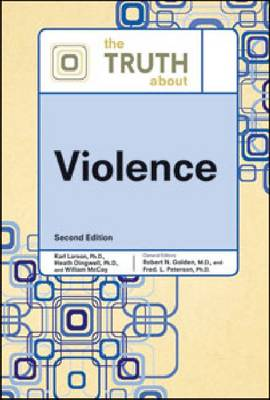 The Truth About Violence by