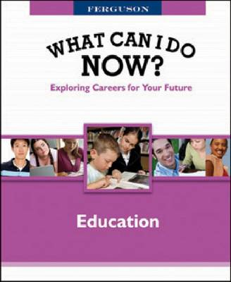 WHAT CAN I DO NOW: EDUCATION by