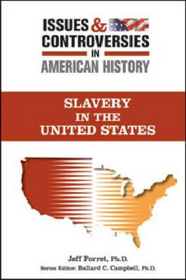 Slavery in the United States by Jeff Forret