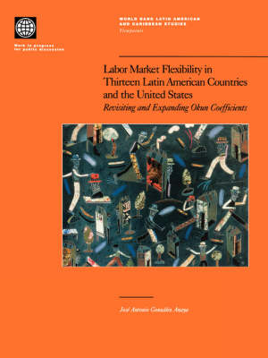 Labor Market Flexibility in Thirteen Latin American Countries and the United States by