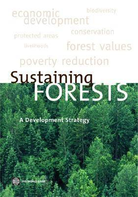 Sustaining Forests A Development Strategy by
