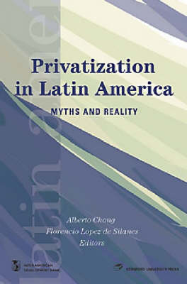 Privatization in Latin America Myths and Reality by