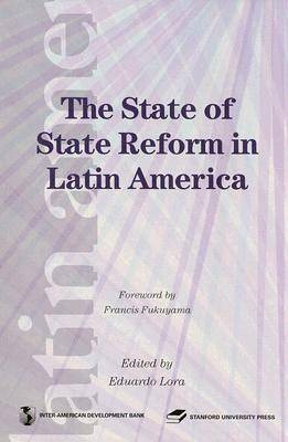 The State of State Reforms in Latin America by Eduardo Lora