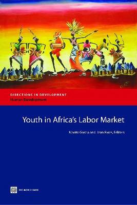 Youth in Africa's Labor Market by Marito H. Garcia